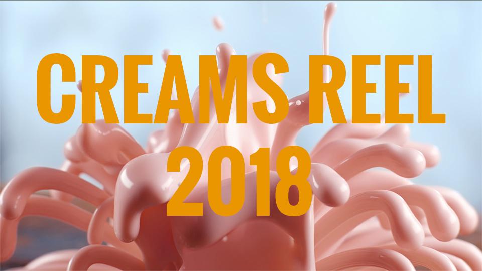 Creams Reel 2018